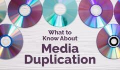 Media Duplication Services